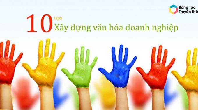 10 Tips Nhỏ Để Nâng Cao Văn Hóa Công Ty.