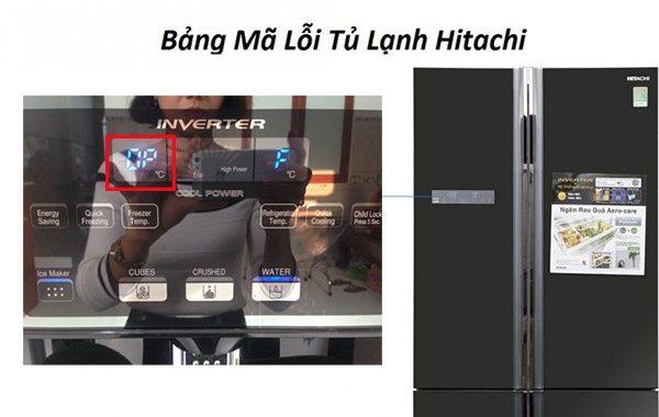 Các bảng mã lỗi tủ lạnh Hitachi và cách khắc phục